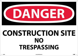 Large Format Danger Construction Site No Trespassing Sign