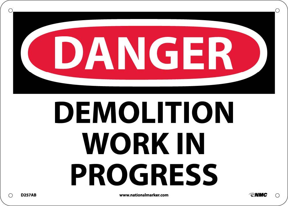 Danger Demolition Work In Progress Sign