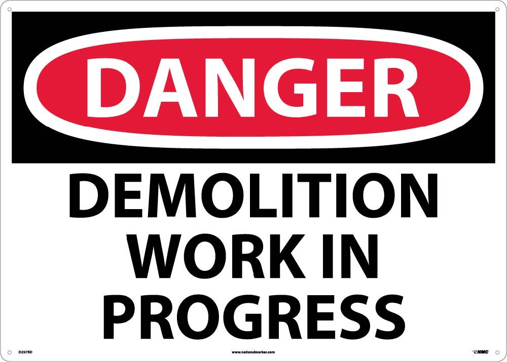 Large Format Danger Demolition Work In Progress Sign
