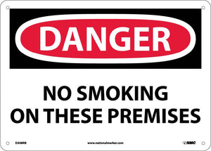 Danger No Smoking On These Premises Sign