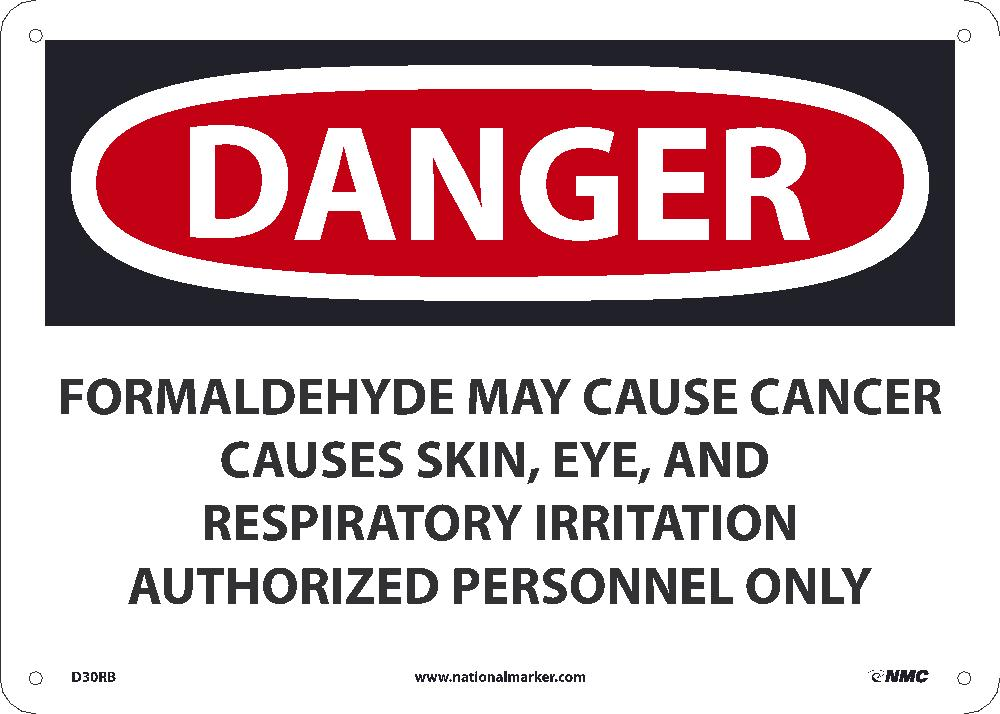Danger Formaldehyde May Cause Cancer Sign