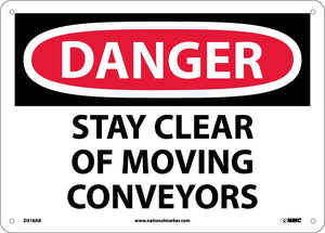 Danger Stay Clear Of Moving Conveyors Sign