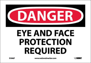 Danger Eye And Face Protection Required Sign