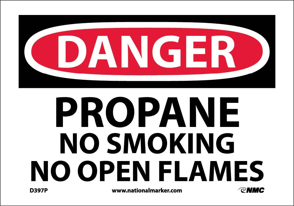 Danger Propane No Smoking No Open Flame Sign