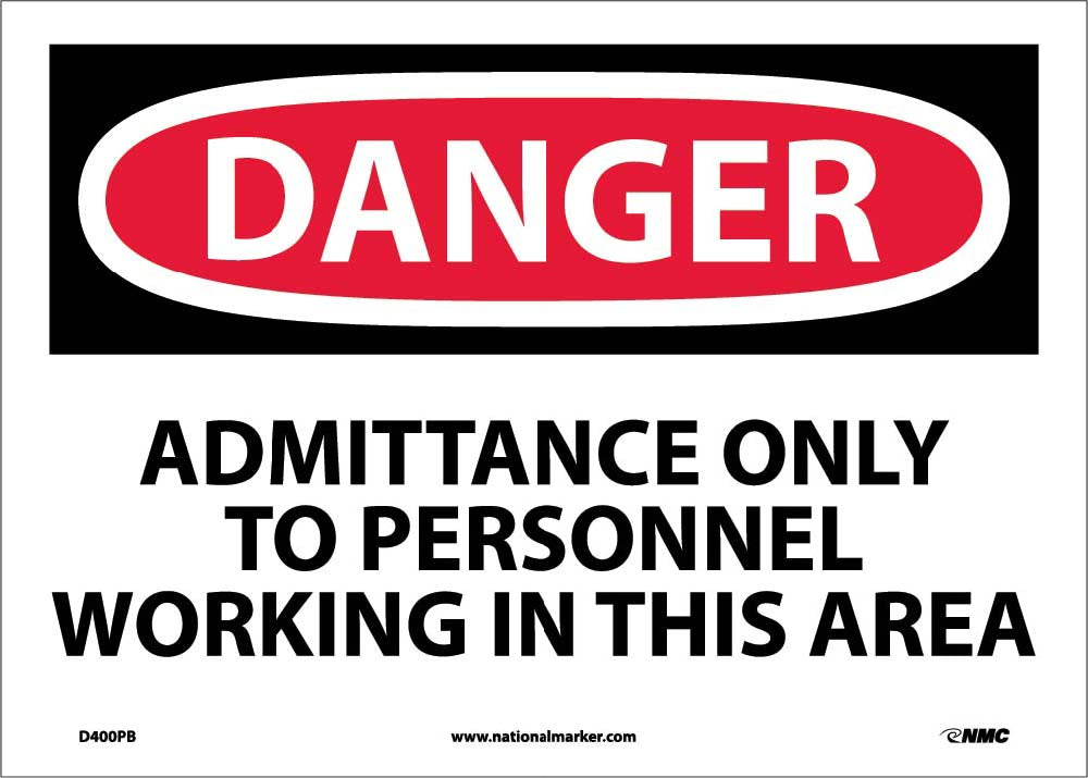 Admittance Onlyto Personnel Working In Sign
