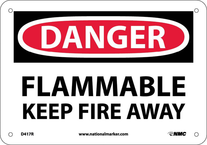 Danger Flammable Keep Fire Away Sign