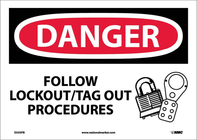 Danger Follow Lockout Tag Out Procedures Sign