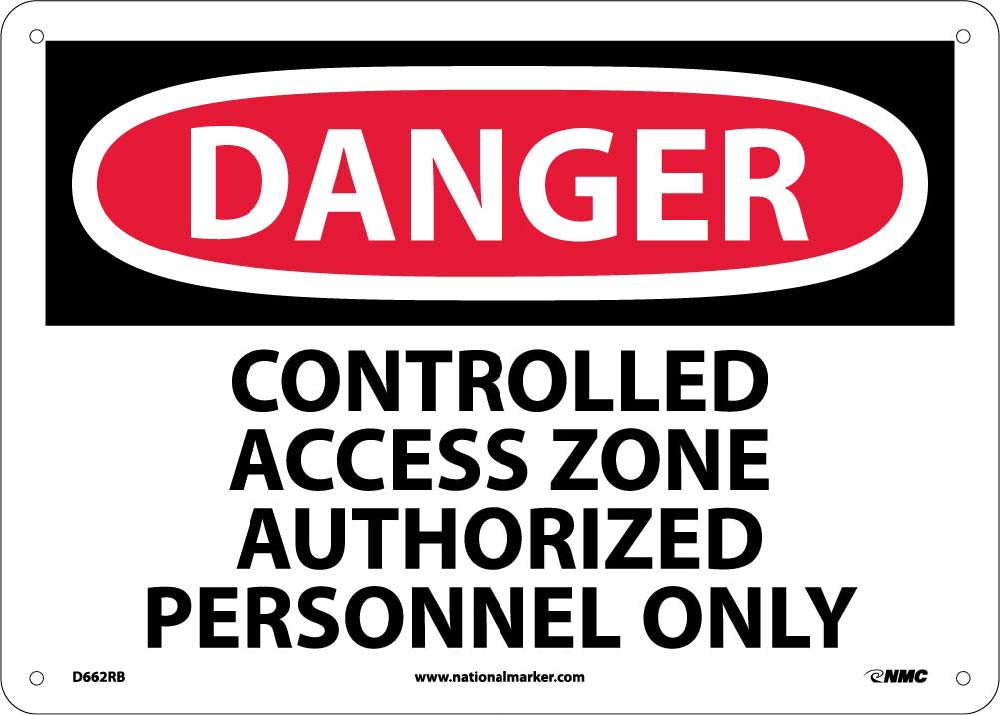 Danger Controlled Access Zone Restricted Access Sign