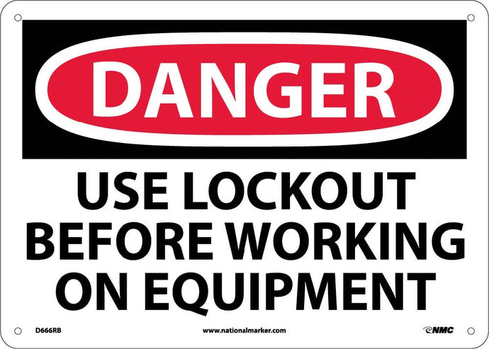 Danger Use Lockout Before Working On Equipment Sign