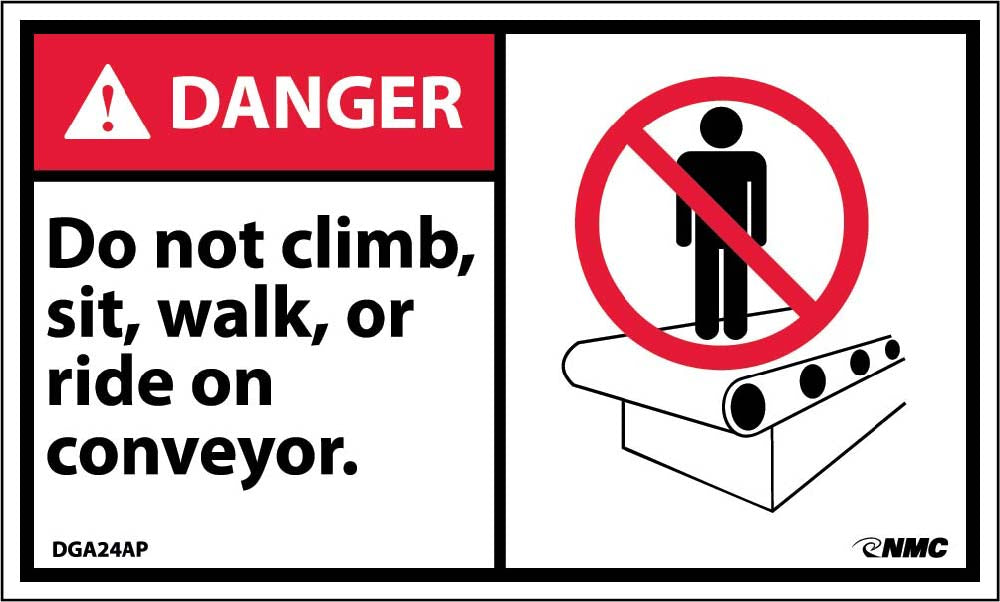 Danger Do Not Climb Sit Walk Or Ride On Conveyor Label 5