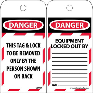 Danger This Tag & Lock To Be Removed Only By The Person Shown On Back Tag