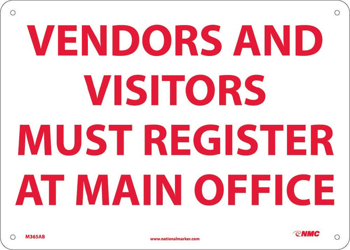 Vendors And Visitors Must Register At Main Office Sign