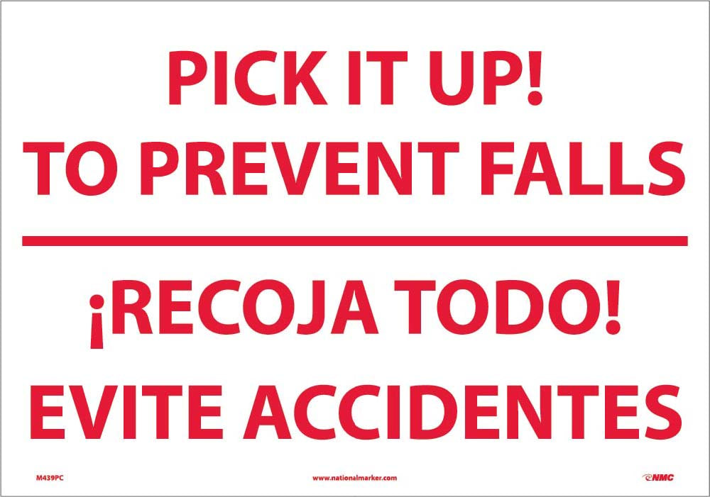 Pick It Up! To Prevent Falls Sign - Bilingual