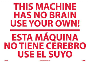 This Machine Has No Brain Sign - Bilingual
