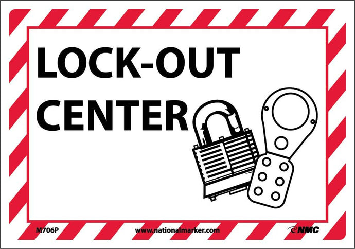 Lock-Out Center Sign