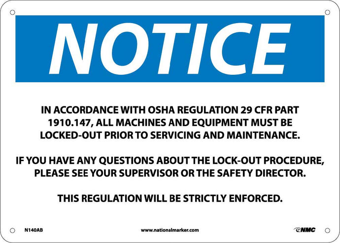 Notice Osha Regulation Lockout Sign