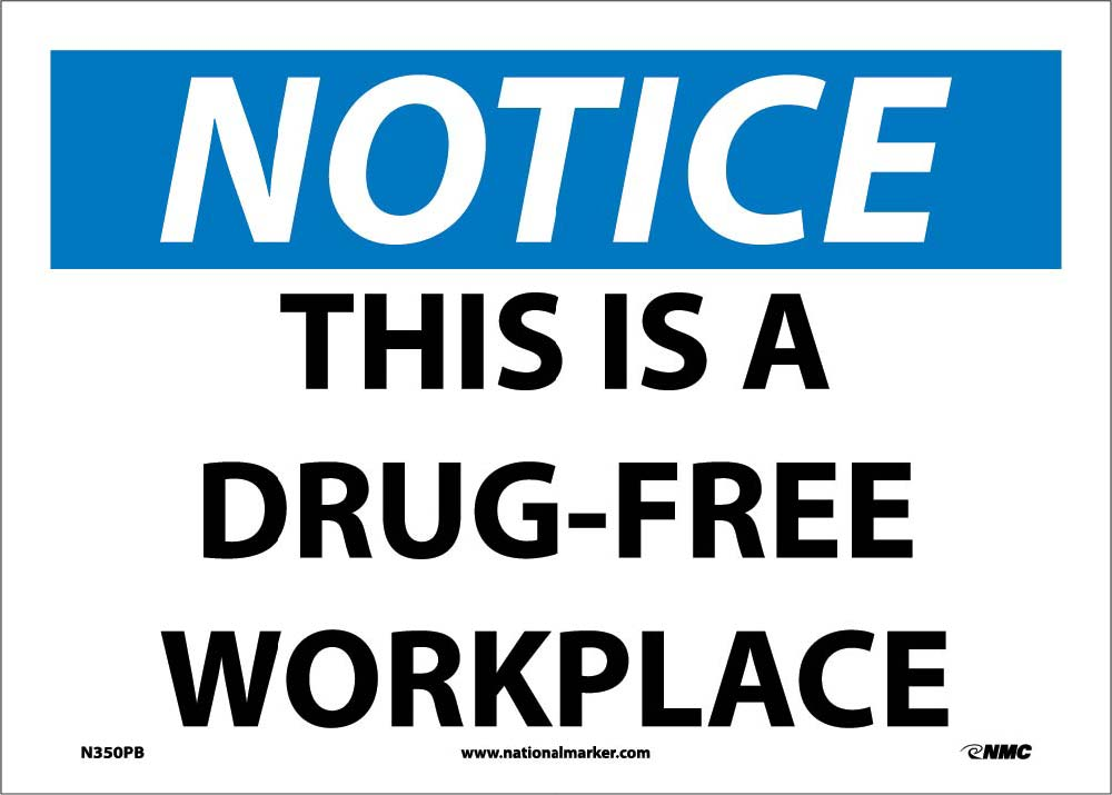 Notice This Is A Drug-Free Workplace Sign