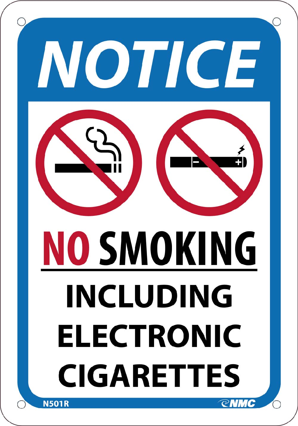 No Smoking Including E Cigarettes Sign