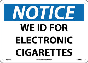 We Id For Electronic Cigarettes Signs