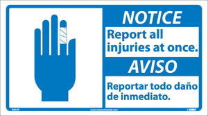 Notice Report All Injuries At Once Sign - Bilingual