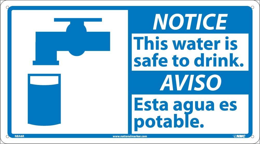 Notice This Water Is Safe To Drink Sign - Bilingual