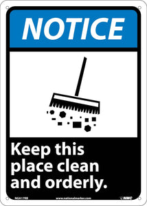 Notice Keep This Place Clean And Orderly Sign
