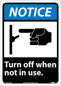 Notice Turn Off When Not In Use Sign