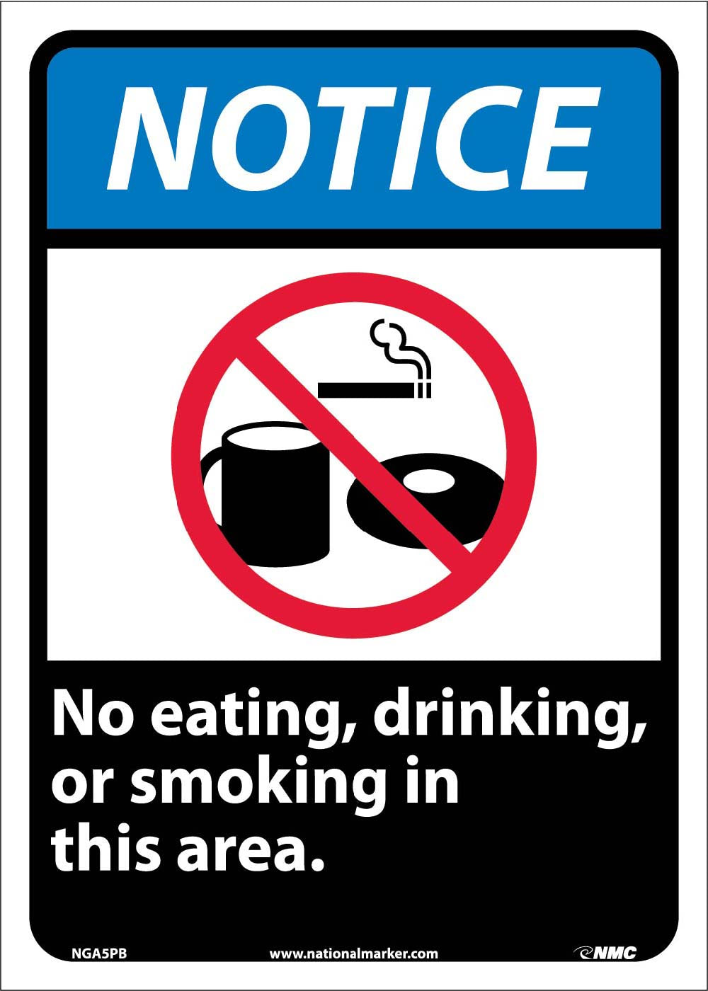 Notice No Eating Drinking Or Smoking In This Area Sign