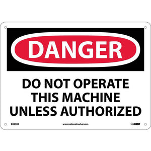 Danger Do Not Operate This Machine Sign