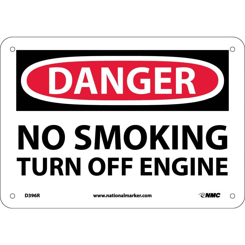 Danger No Smoking Turn Off Engine Sign