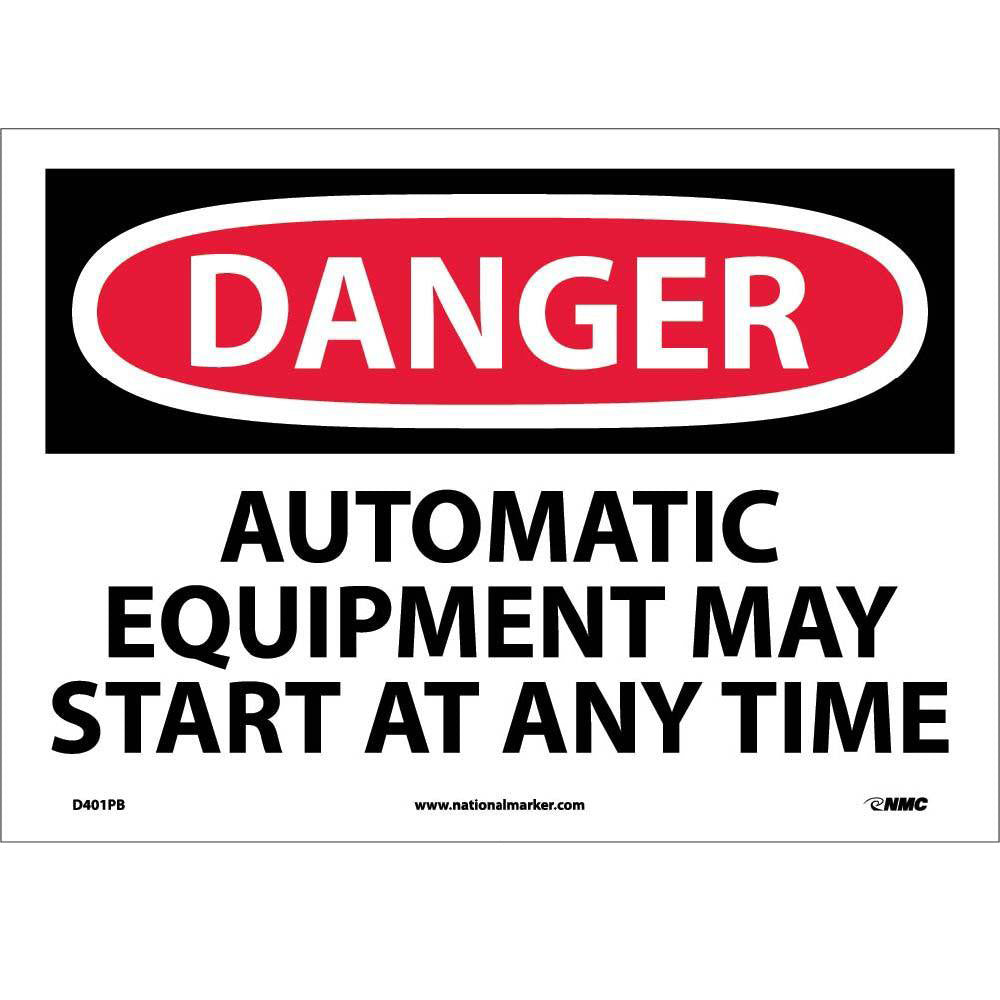 Danger Automatic Equipment May Start At Anytime Sign