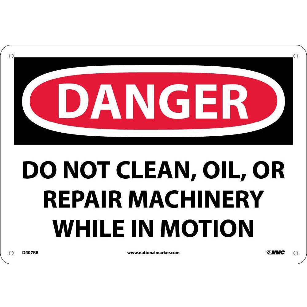 Do Not Clean, Oil, Or Repair Machinery Sign