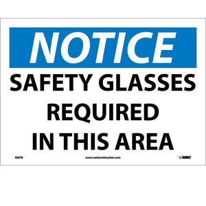 Notice Safety Glasses Required In This Area Sign