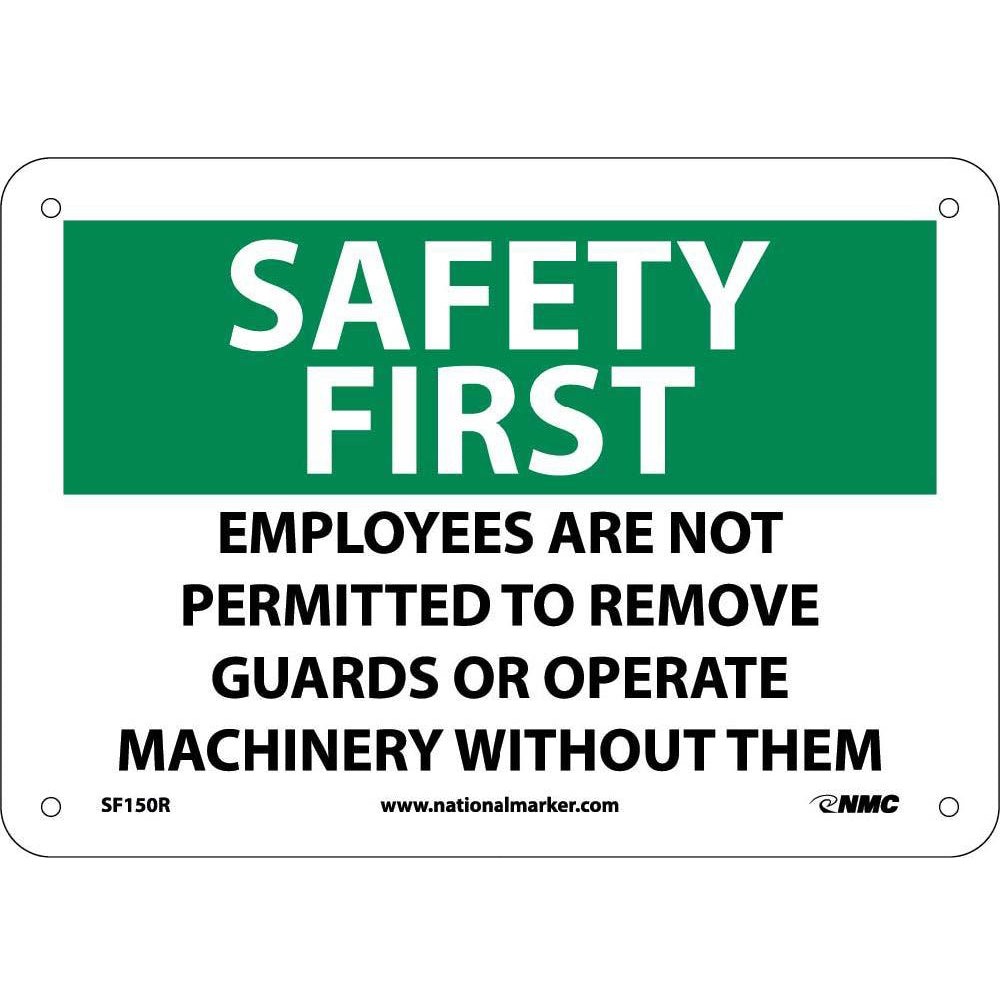 Safety First Machine Safety Sign