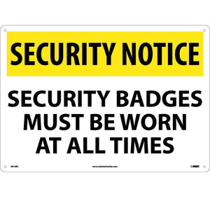 Security Notice Security Badges Must Be Worn Sign