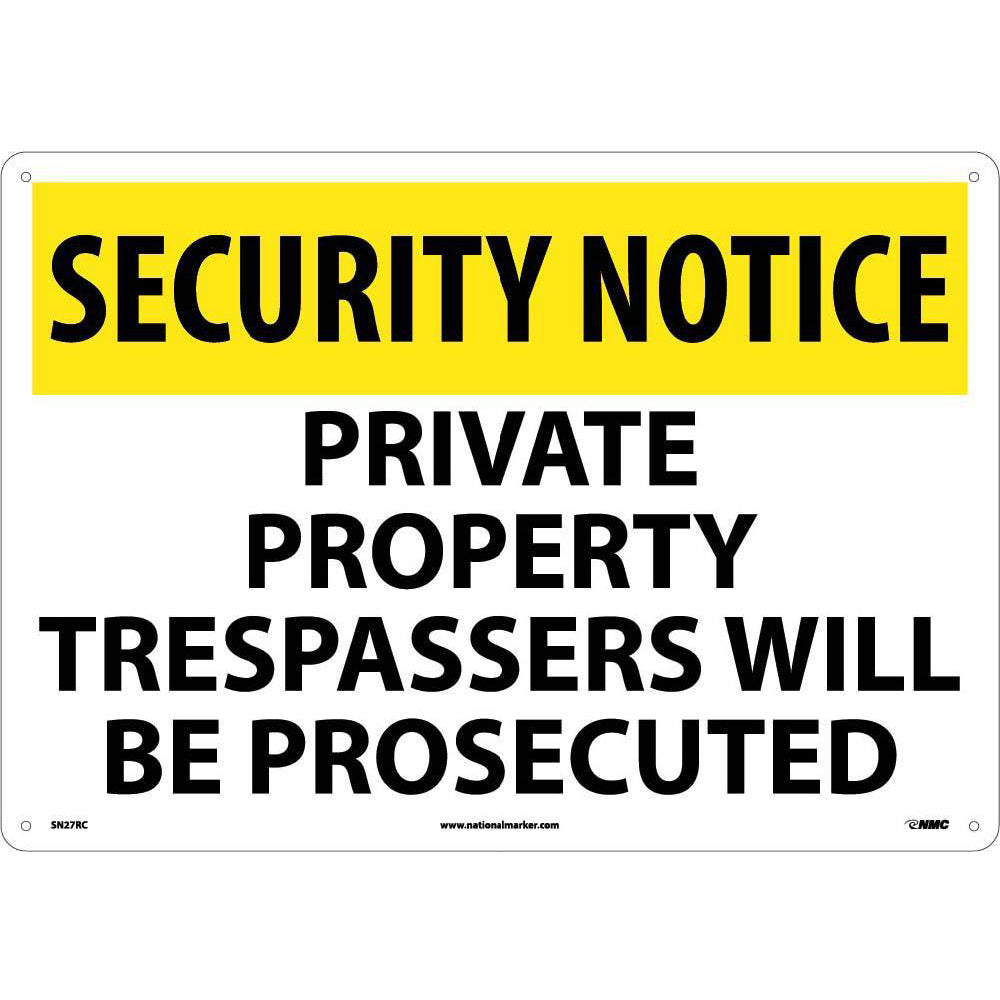 Security Notice Private Property Sign