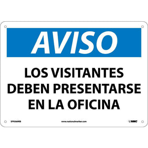Notice Visitor Must Report To Office Sign - Spanish