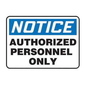 "Accuform Signs 10"" X 14"" Black, Blue And White 4 mils Adhesive Vinyl Admittance And Exit Sign ""NOTICE AUTHORIZED PERSONNEL ONLY"""