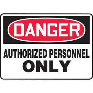 "Accuform Signs 10"" X 14"" Black, Red And White 4 mils Adhesive Vinyl Admittance And Exit Sign ""DANGER AUTHORIZED PERSONNEL ONLY"""