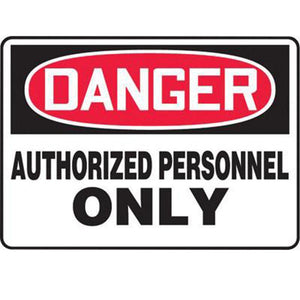 "Accuform Signs 7"" X 10"" Black, Red And White 4 mils Adhesive Vinyl Admittance And Exit Sign ""DANGER AUTHORIZED PERSONNEL ONLY"""