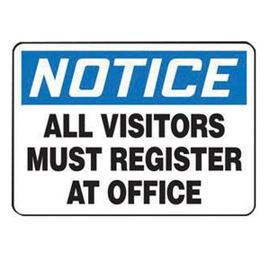 "Accuform Signs 10"" X 14"" Black, Blue And White 4 mils Adhesive Vinyl Admittance And Exit Sign ""NOTICE ALL VISITORS MUST REGISTER AT OFFICE"""