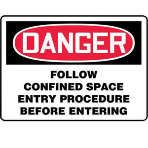 "Accuform Signs 10"" X 14"" Black, Red And White 4 mils Adhesive Vinyl Sign ""DANGER FOLLOW CONFINED SPACE ENTRY PROCEDURE BEFORE ENTERING"""