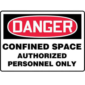 "Accuform Signs 7"" X 10"" Black, Red And White 0.040"" Aluminum Sign ""DANGER CONFINED SPACE AUTHORIZED PERSONNEL ONLY"" With Round Corner"