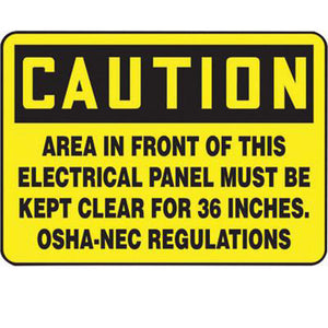 "Accuform Signs 10"" X 14"" Black And Yellow 4 mils Adhesive Vinyl Electrical Sign ""CAUTION AREA IN FRONT OF THIS ELECTRICAL PANEL MUST BE KEPT CLEAR FOR 36 INCHES. OSHA-NEC REGULATIONS"""