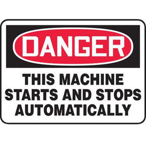 "Accuform Signs 7"" X 10"" Black, Red And White 4 mils Adhesive Vinyl Equipment Machinery And Operations Safety Sign ""DANGER THIS MACHINE STARTS AND STOPS AUTOMATICALLY"""