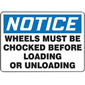 "Accuform Signs 10"" X 14"" Black, Blue And White 0.055"" Plastic Industrial Traffic Sign ""NOTICE WHEELS MUST BE CHOCKED BEFORE LOADING OR UNLOADING"" With 3/16"" Mounting Hole And Round Corner"