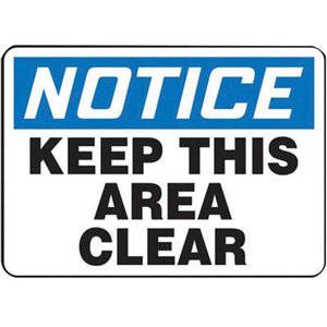 "Accuform Signs 7"" X 10"" Black, Blue And White 4 mils Adhesive Vinyl Industrial Traffic Sign ""NOTICE KEEP THIS AREA CLEAR"""