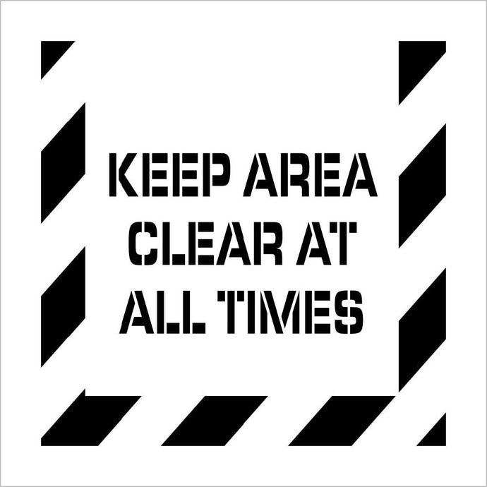 Keep Area Clear At All Times Plant Marking Stencil