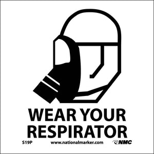 Wear Your Respirator Sign