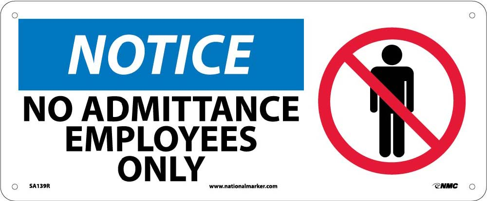 Notice No Admittance Employees Only